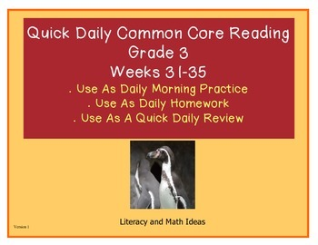 Grade 3 Daily Common Core Reading Practice Weeks 31-35 {LMI}