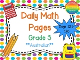 Grade 3 Daily Math Days 121-140 Australian