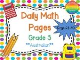 Grade 3 Daily Math Days 21-40 Australian