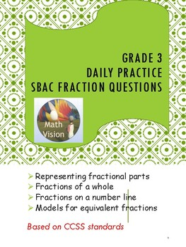 Grade 3 Daily Practice for SBAC Fraction Questions - All Standards