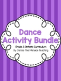 Grade 3 Dance Activity Bundle (Based on Ontario Curriculum)