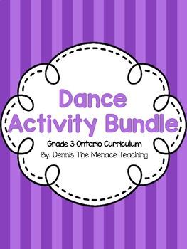 Grade 3 Dance Activity Bundle (Based on Ontario Curriculum)