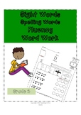 Grade 3 Dolch Words (Sight Words, Spelling Words, Fluency,