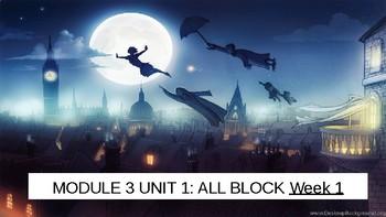 Grade 3 EL - ALL BLOCK Module 3 Units 1,2,3 - Peter Pan