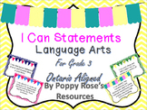 Grade 3 ELA I Can Statements - Ontario Aligned