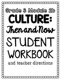 Grade 3 Engage NY ELA Module 2b: Culture Then and Now adapted unit