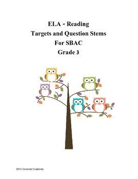 Grade 3 ELA - Reading Question Stems for SBAC