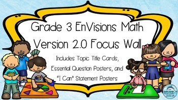 Grade 3 EnVisions Math 2.0 Version 2016 Focus Wall for the Year