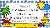 Grade 3 EnVisions Math 2.0 Version 2016 Inspired Stepping Up to Grade 4