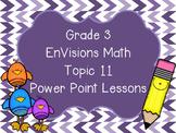 Grade 3 EnVisions Math Topic 11 Common Core Version Inspir