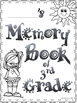 Grade 3 End of Year Memory Book!