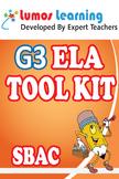 Grade 3 English Language Arts (ELA) Tool Kit for Educators, SBAC Edition