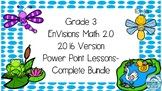 Grade 3 Envisions Math 2.0 COMPLETE Topics 1-16 Inspired Power Point Lessons