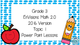 Grade 3 Envisions Math 2.0 Version 2016 Topic 1 Inspired P