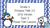 Grade 3 Envisions Math 2.0 Version 2016 Topic 5 Inspired Power Point Lessons
