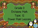 Grade 3 Envisions Math Topic 12 Common Core Version Inspir