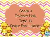 Grade 3 Envisions Math Topic 13 Common Core Version Inspir
