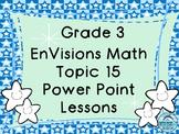 Grade 3 Envisions Math Topic 15 Common Core Version Inspir