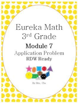 Grade 3 Eureka Math Module 7 Application Problems