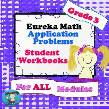 Grade 3  Math Modules 1-7 Application Student Workbooks Bundle!!