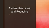 Grade 3 Everyday Math 1.4 (rounding)