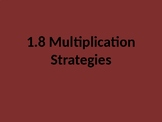 Grade 3 Everyday Math 1.8 (multiplication strategies)