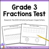 Grade 3 Fractions Test (Ontario Curriculum)
