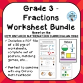 Grade 3 Fractions Unit Worksheet Bundle - ONTARIO MATHEMATICS CURRICULUM 2020