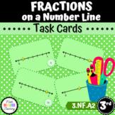 Grade 3 - Fractions on a Number Line - Task Cards