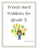 Grade 3 French Word Problems Addition/Subtraction