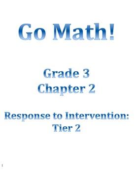 Grade 3 GO MATH Tier 2 RtI Ch. 2 Lessons WORKSHOP MODEL and DANIELSON FRAMEWORK