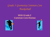 Grade 3 Geometry Common Core Basketball With Grade 2 Review