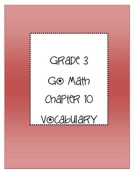 Grade 3 Go Math Chapter 10 Vocabulary