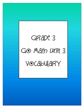 Grade 3 Go Math Chapter 3 Vocabulary