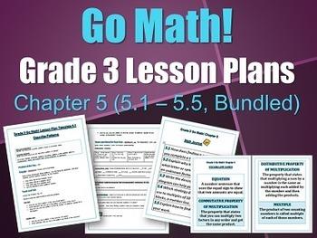 Go Math Grade 3 Chapter 5 Lesson Plans 5.1-5.5 (Bundled)