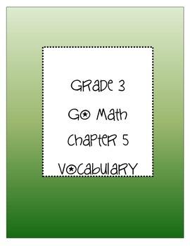 Grade 3 Go Math Chapter 5 Vocabulary