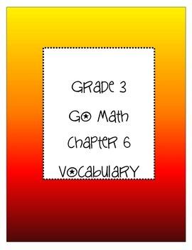 Grade 3 Go Math Chapter 6 Vocabulary