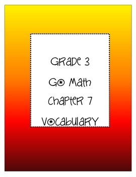 Grade 3 Go Math Chapter 7 Vocabulary
