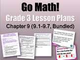Go Math Grade 3 Chapter 9 (Lessons 9.1-9.7 with Journal Prompts & Vocabulary)