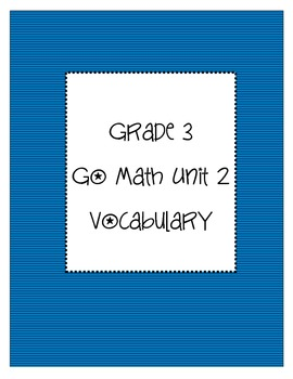 Grade 3 Go Math Unit 2 Vocabulary
