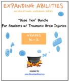 "Grade 3, Grade 4 & Grade 5: ""Base 10 Bundle"" for Students w/ TBI"