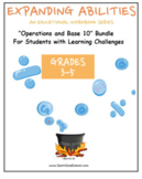 "Grade 3, Grade 4 and Grade 5: ""Base 10 Bundle"" -Students w/ Learning Challenges"