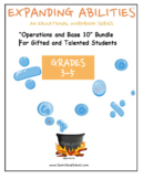 "Grade 3, Grade 4 and Grade 5: ""Base 10 Bundle"" for Gifted and Talented Students"