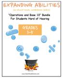 "Grade 3, Grade 4 and Grade 5: ""Base 10 Bundle"" for Hard of Hearing"