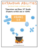 "Grade 3, Grade 4 and Grade 5:  ""Base 10"" Bundle for Students with ADD/ADHD"