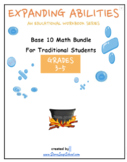 "Grade 3, Grade 4 and Grade 5: ""Base 10 Bundle"" for Traditional Students"
