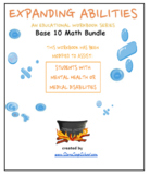 "Grade 3, Grade 4 and Grade 5: ""Base 10 Bundle"" - w/ M H or Medical Conditions"