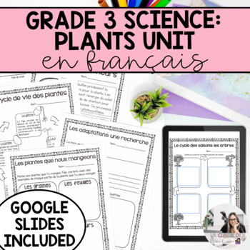 Grade 3 Growth and Changes in Plants / Les Plantes: Croissance et Changements