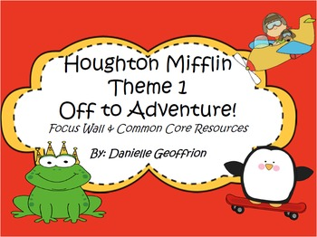 Grade 3 Houghton Mifflin Theme 1 Focus Wall and Centers