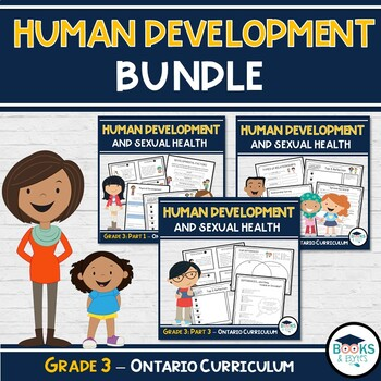 3 Part BUNDLE: Grade 3 - Human Development and Sexual Health